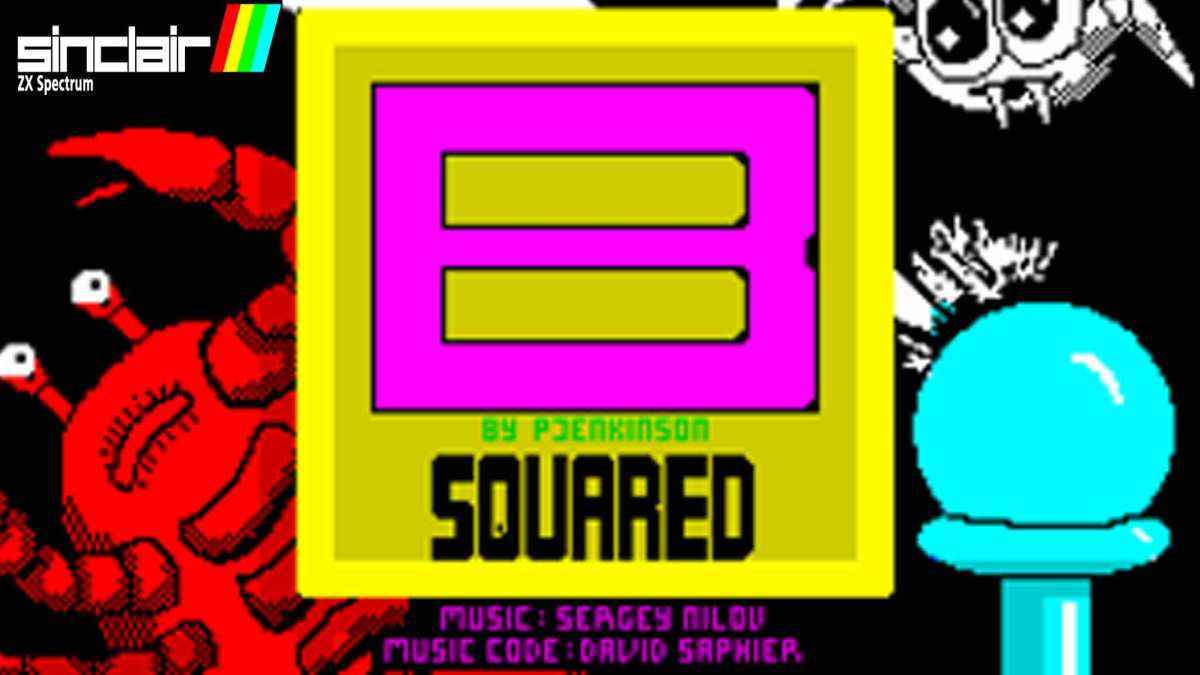 B SQUARED: ZX SPECTRUM HOMEBREW
